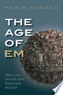 The Age Of Em Book