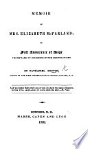 Memoir of Mrs. Elizabeth McFarland; or Full assurance of hope the reward of diligence in the Christian life. [With a portrait.]