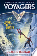 Voyagers  Escape the Vortex  Book 5