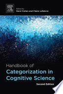 Handbook of Categorization in Cognitive Science Book