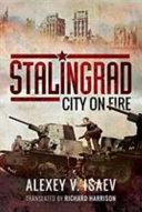 Stalingrad  City on Fire Book