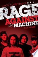 Know Your Enemy  The Story of Rage Against the Machine