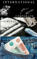 International Corporate Criminal Law