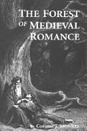 The Forest of Medieval Romance