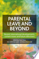 Parental Leave and Beyond