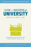 How to Succeed at University (and Get a Great Job!) Pdf/ePub eBook