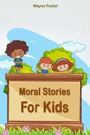 Wayne Foster Moral Stories For Kids