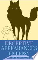 DECEPTIVE APPEARANCES  EPILEPSY Book