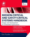 Mission-Critical and Safety-Critical Systems Handbook: Design and ...
