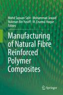 Manufacturing of Natural Fibre Reinforced Polymer Composites