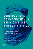 Constructions of Masculinity in the Middle East and North Africa