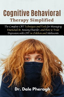 Cognitive Behavioral Therapy Simplified