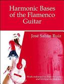 Harmonic Bases of the Flamenco Guitar