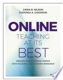 """Online Teaching at Its Best: Merging Instructional Design with Teaching and Learning Research"" by Linda B. Nilson, Ludwika A. Goodson"