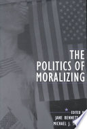The Politics Of Moralizing
