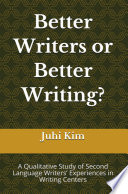 Better Writers or Better Writing?