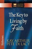 The Key to Living by Faith Pdf/ePub eBook