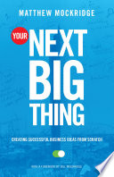 Your Next Big Thing