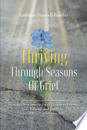 Thriving Through Seasons of Grief Book