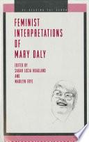 Feminist Interpretations of Mary Daly