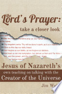 The Lord s Prayer  Take a Closer Look Book
