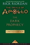 The Trials of Apollo Book Two The Dark Prophecy  Special Limited Edition