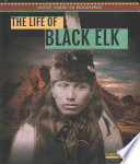 The Life of Black Elk