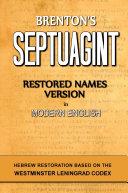 Brenton's Septuagint, Restored Names Version, Volume 1