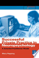 Successful Private Practice in Neuropsychology and Neuro Rehabilitation