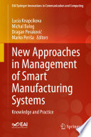 New Approaches in Management of Smart Manufacturing Systems