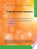 Trade offs in Bank Resolution