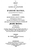 An Essay on the Nature and Advantages of Parrish Banks, for the Savings of the Industrious
