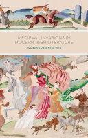 Pdf Medieval Invasions in Modern Irish Literature Telecharger