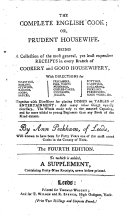 The Complete English Cook; Or, Prudent Housewife ... The Fourth Edition. To which is Added, a Supplement, Containing Forty-nine Receipts, Never Before Printed
