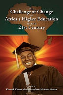 The Challenge of Change in Africa s Higher Education in the 21st Century