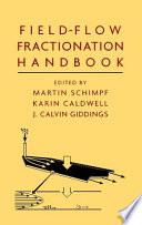 Field Flow Fractionation Handbook