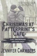 Christmas at Patterprint   s Cafe  The Snowman Anthology