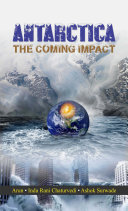 Antarctica: The Coming Impact