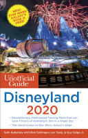 The Unofficial Guide to Disneyland 2020