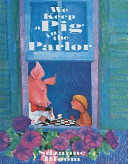We Keep a Pig in the Parlor Book PDF