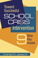 Toward Successful School Crisis Intervention