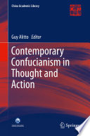 Contemporary Confucianism in Thought and Action