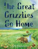 The Great Grizzlies Go Home Pdf/ePub eBook