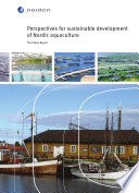 Perspectives for Sustainable Development of Nordic Aquaculture