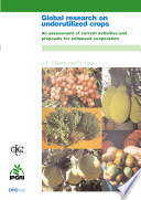 Global research on underutilized crops  An assessment of current activities and proposals for enhanced cooperation Book