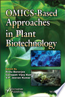 OMICS-Based Approaches in Plant Biotechnology