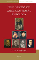 The Origins of Anglican Moral Theology