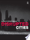 Disrupted Cities