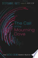 The Call of the Mourning Dove Book