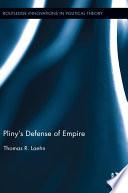 Pliny   s Defense of Empire